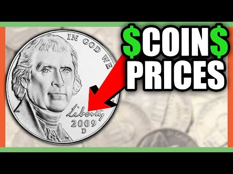 WHAT IS A 2009 NICKEL WORTH? RARE NICKELS WORTH MONEY!!