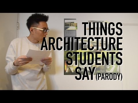 Things Architecture Students Say | RayARCH