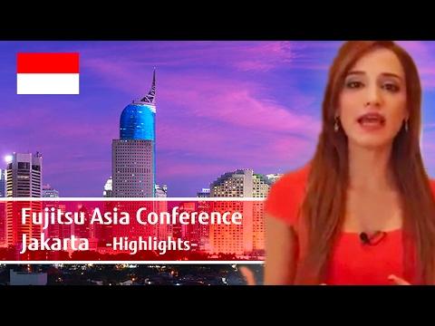 The Highlights of Fujitsu Asia Conference 2016 Jakarta 【Fujitsu Indonesia】