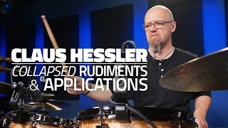 Claus Hessler: Collapsed Rudiments & Applications - FULL DRUM LESSON (Drumeo)