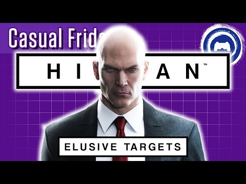 HITMAN Elusive Targets | Casual Friday | Stream Four Star