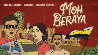 Cover images Dato Jamal Abdillah, Shiha Zikir, Peja & Friends - Moh Beraya (Official Music Video)