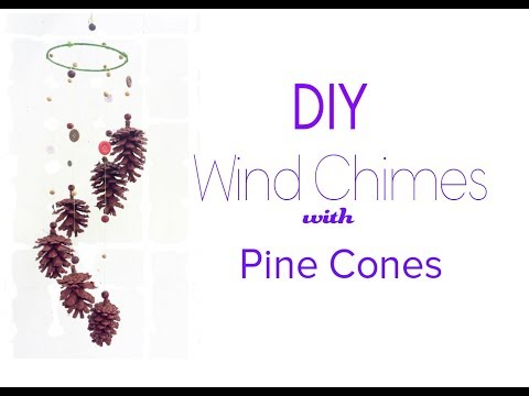 DIY  Wind Bell with pine cones - HMC Arrt