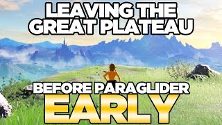 Leaving the Great Plateau Early - NO PARAGLIDER in Breath of the Wild | Austin John Plays