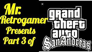 Grand Theft Auto San Andreas (WALKTHOUGH PART 3 2019) HD 1080p