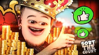 CLEARLY THE BEST KING RIGHT?.. uh.. || Sort The Court thumbnail
