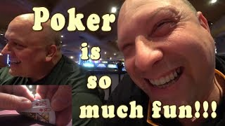 Poker is so much fun !!!