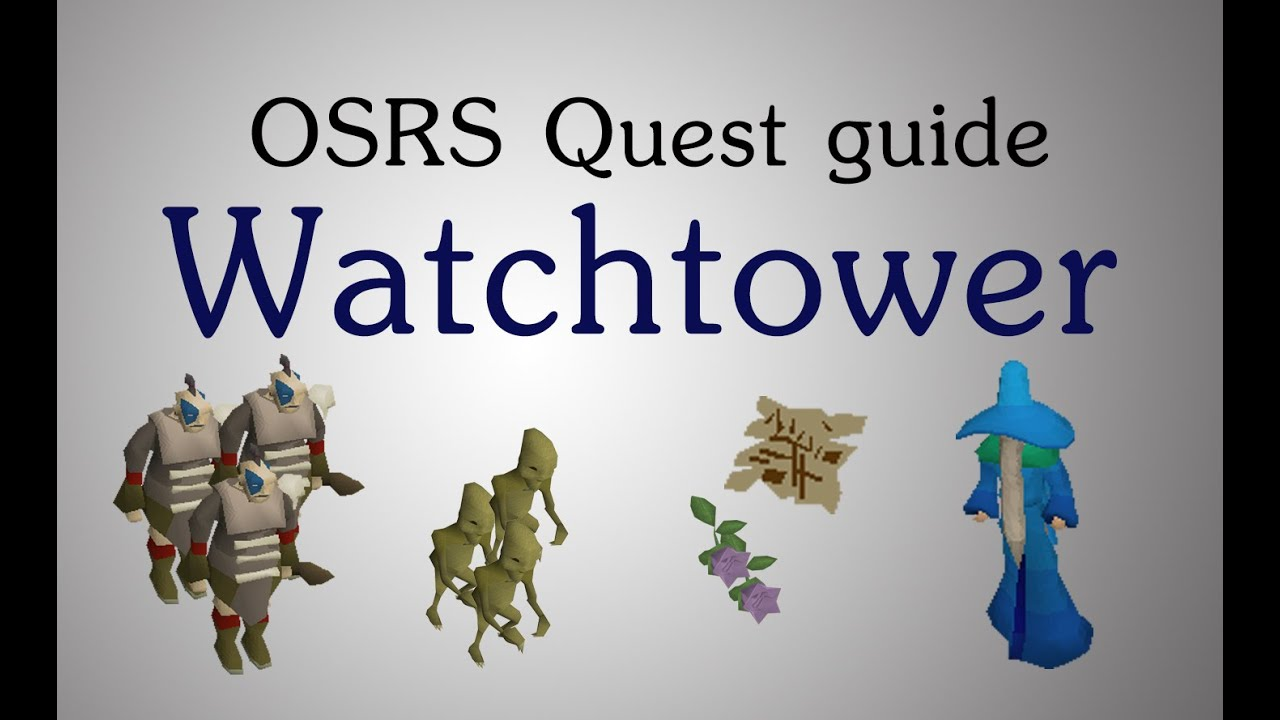 osrs watchtower quest guide staminas youtube