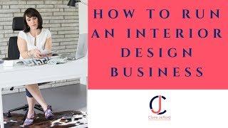 How to Run an Interior Design Business