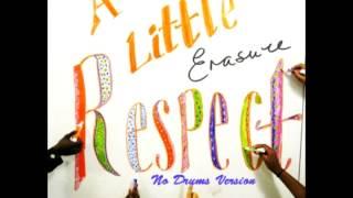 Erasure - A Little Respect (No Drums Version)
