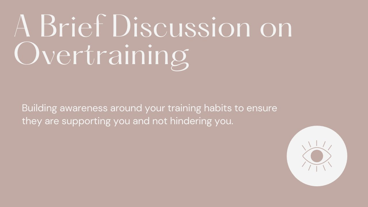 A Brief Discussion on Overtraining