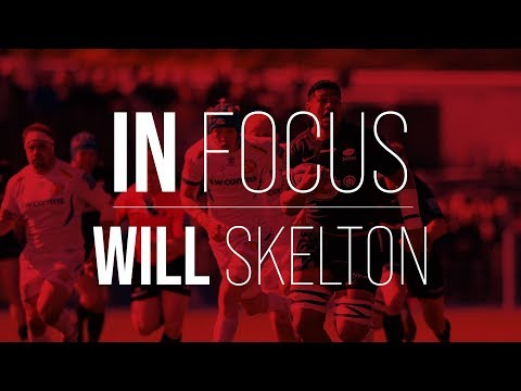 In Focus | Will Skelton wary of dangerous Gloucester Rugby in Prem Semi-Final