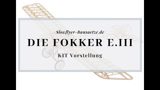 [Modellschau] Fokker Eindecker E.III Slow Flyer KIT, 450 mm Spannweite, 1/20 Maßstab, Balsa