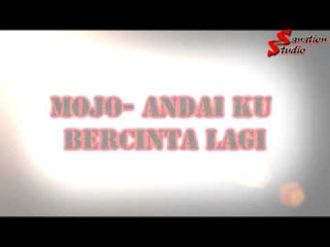 Mojo- Andai ku Bercinta Lagi (OST Ameera) with lyric