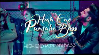 Sab Fade Jange [Bass Boosted] Parmish Verma | Desi Crew | HIGH END PUNJABI BASS
