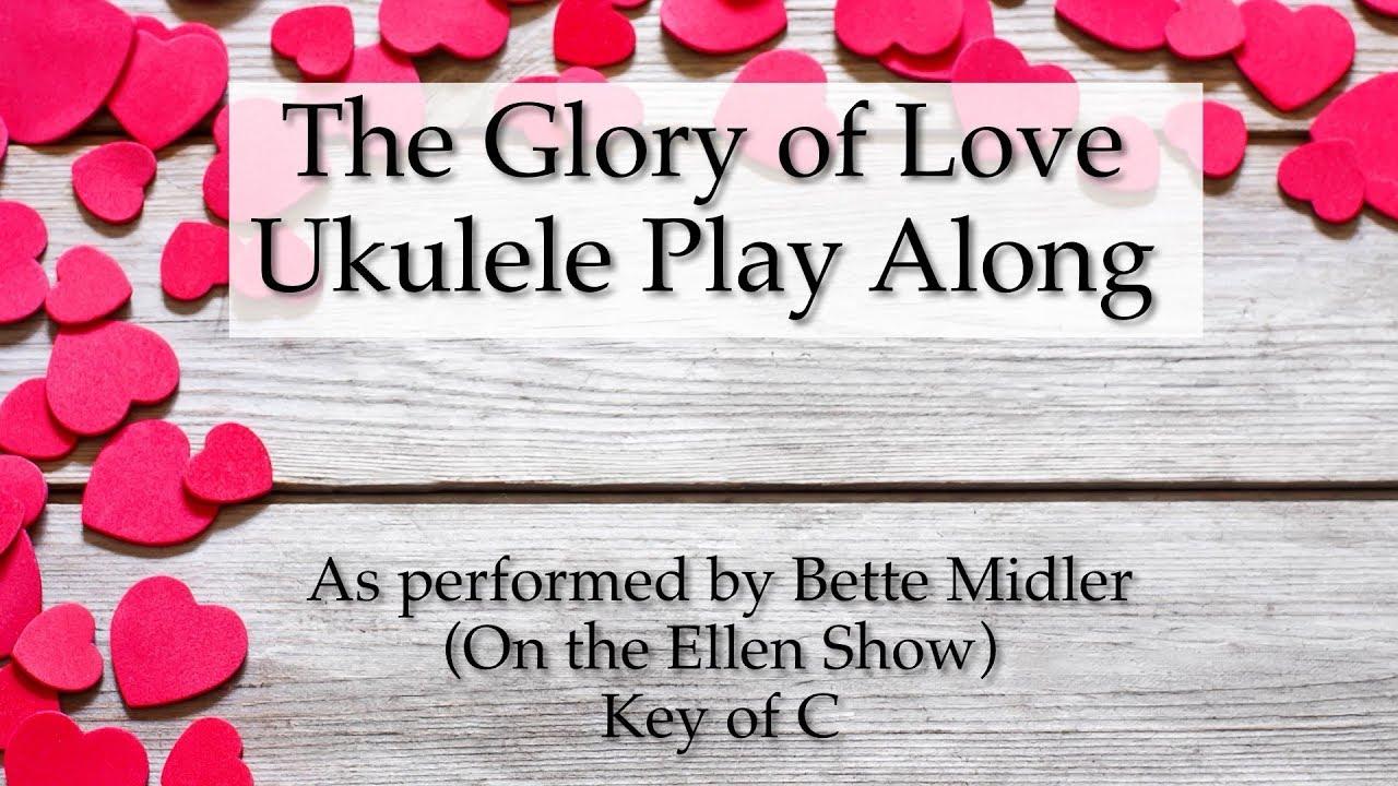 The glory of love ukulele play along youtube hexwebz Image collections