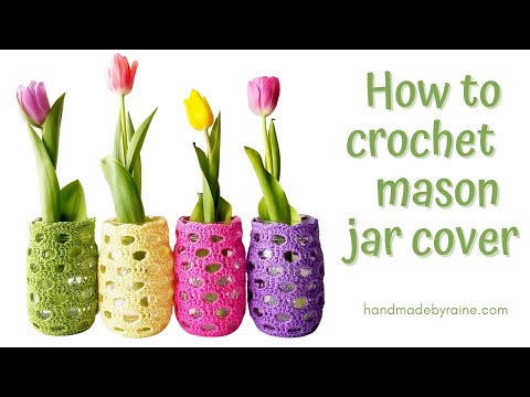 How to crochet mason jar cover