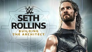 WWE DVD Review Seth Rollins-Building the architect
