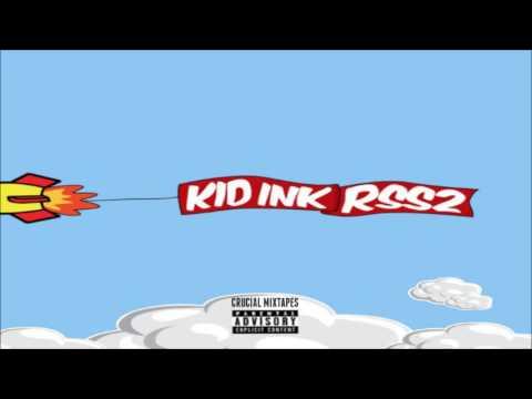 Kid Ink - RSS2 [FULL MIXTAPE + DOWNLOAD LINK] [2016]