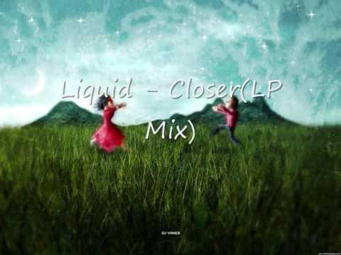 Liquid - Closer(LP Mix)