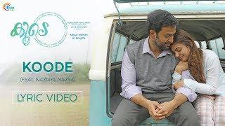 Koode | Koode Ft Nazriya Nazim | Prithviraj Sukumaran, Parvathy | Anjali Menon | Raghu Dixit