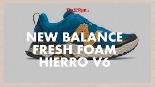 New Balance Fresh Foam Hierro V6 | Revista Trail Run