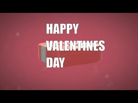 Just for Fun A Valentine's Day Video Message