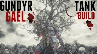 Video Dark Souls 3 - Gundyr Gael Tank Build - The Man The Myth The Legend download MP3, 3GP, MP4, WEBM, AVI, FLV April 2018