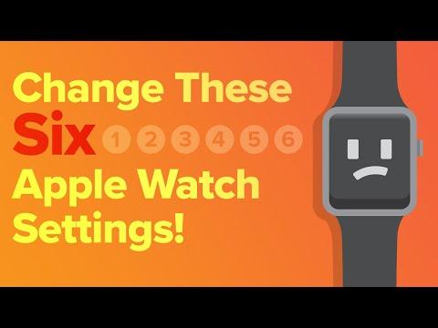 6 Apple Watch Settings You Should Change Now