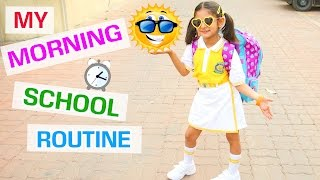 My Morning School Routine | Summer Routine | MyMissAnand