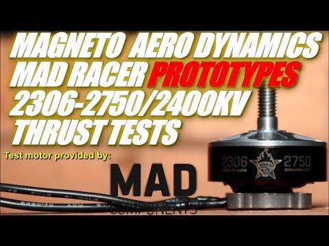 MAD Racer 2306-2400KV & 2750KV -New Motor Prototypes Tested