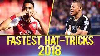 Top 10 FASTEST Hat-Tricks Of The Year 2018