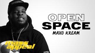 Open Space: Maxo Kream