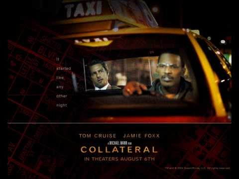 COLLATERAL - FULL Original Movie Soundtrack OST - [HQ]
