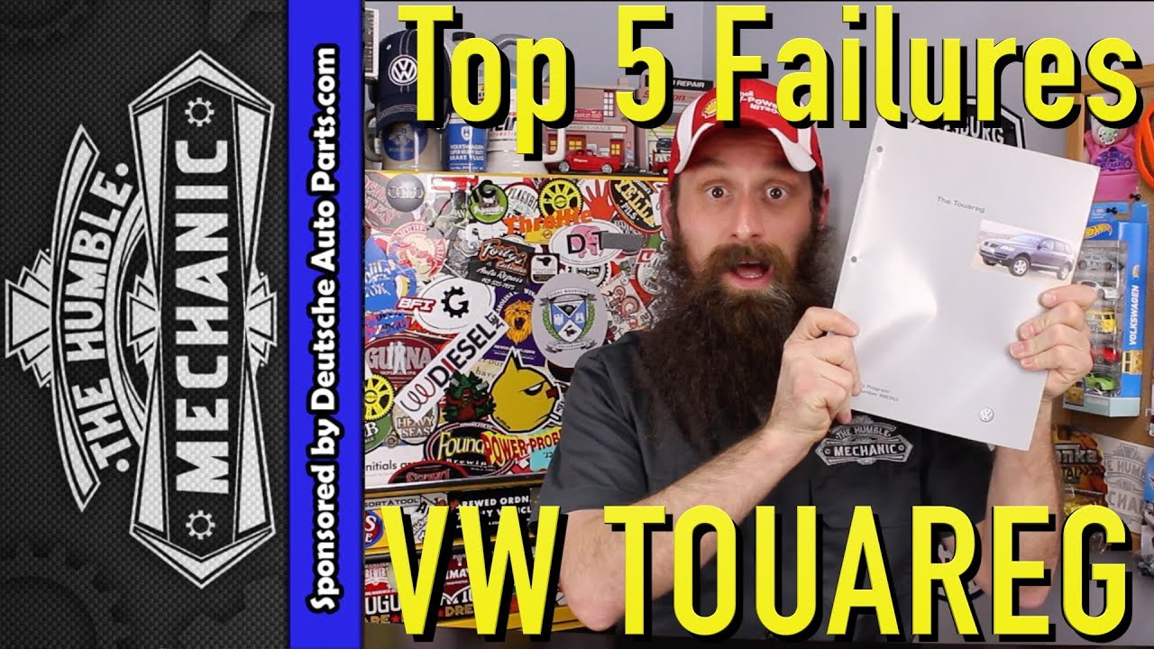 hight resolution of top 5 failures of the volkswagen touareg