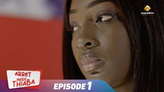 Série - Arrêt Mère Thiaba - Episode 1 - VOSTFR