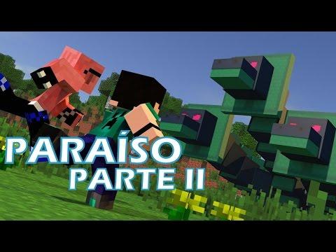 Paraíso PARTE II - O FILME (Compilação)