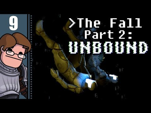 Let's Play The Fall Part 2: Unbound Part 9 - Save Myself
