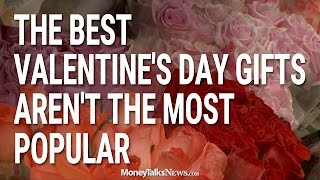 The Best Valentines Day Gifts Arent the Most Popular