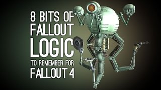 8 Bits of Fallout Logic to Remember for Fallout 4