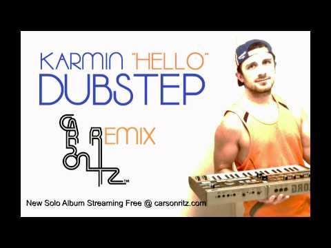 Hello - Karmin (DUBSTEP REMIX by Carson Ritz) [HD 1080p - HQ - Free Download]