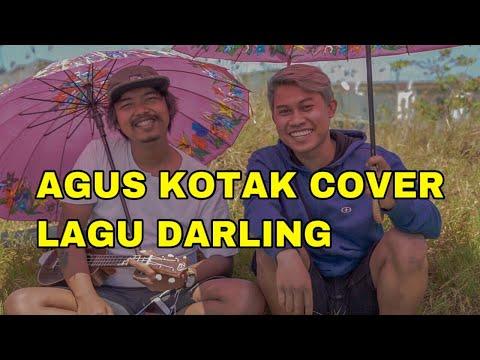 FEAT AGUS KOTAK MANCING DAN COVER LAGU DARLING