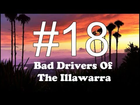 Bad Drivers Of The Illawarra - Compilation 18