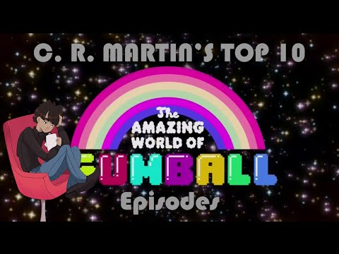 The Amazing World of Gumball Top 10 Episodes - Part 1