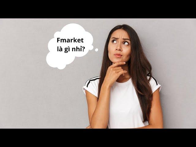 Fmarket là gì nhỉ?