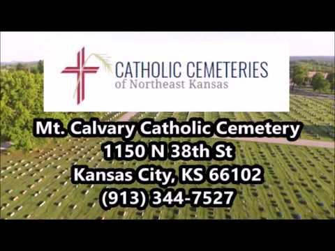 Mount Calvary Catholic Cemetery - Kansas City, KS
