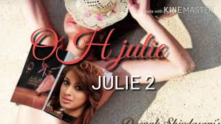 OH JULIE || Anupam Nair || Julie 2 || Audio song || SONGS WORLD ||
