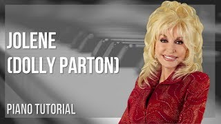 EASY Piano Tutorial: How to play Jolene by Dolly Parton
