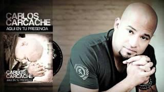 Demo: Carlos Carcache ~ Tu Reinas ~ Del Disco: EN TU PRESENCIA ~ Rejoice Music