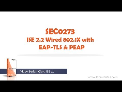 LabMinutes# SEC0273 - ISE 2.2 Wired 802.1X with EAP-TLS and